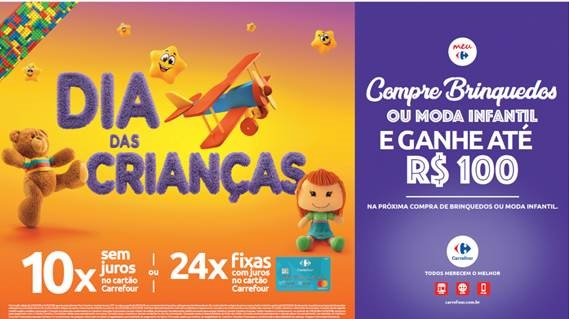 ac38fc639d872 Até o dia 14 de outubro, o Carrefour promove sua campanha de Dia das  Crianças, válida para o site e todos os hipermercados da rede no país.