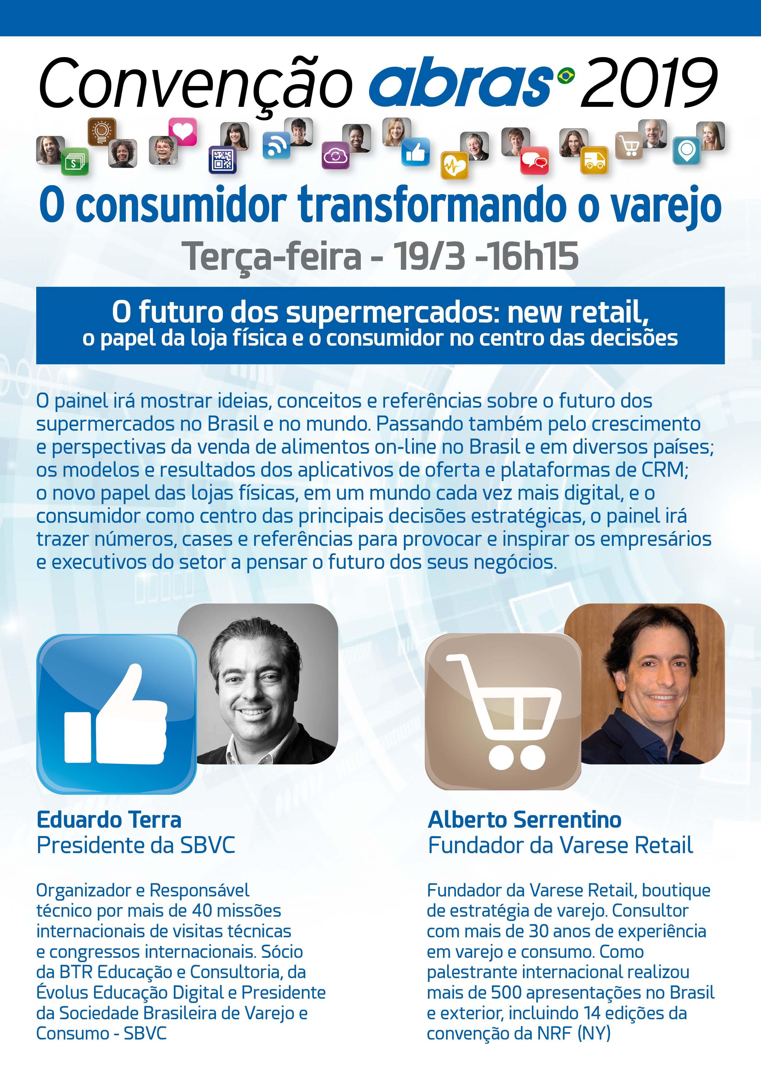 64dad1e82 Convenção ABRAS 2019  O futuro dos supermercados será tema de painel no dia  19 de março
